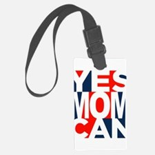 Yes Mom Can (light) Luggage Tag