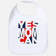 Yes Mom Can (light) Bib