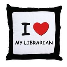 I love librarians Throw Pillow