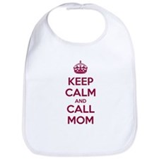 Keep Calm and Call Mom Bib