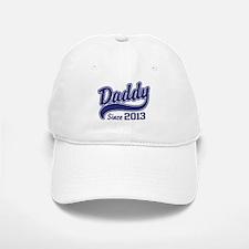 Daddy Since 2013 Baseball Baseball Cap