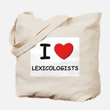I love lexicologists Tote Bag