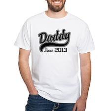 Daddy Since 2013 Shirt