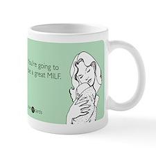 Great MILF Small Mug