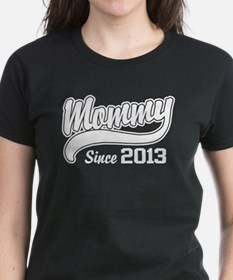 Mommy Since 2013 Tee
