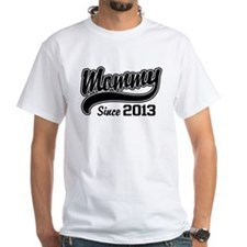 Mommy Since 2013 Shirt