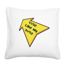 Cute Like My Aunt Square Canvas Pillow