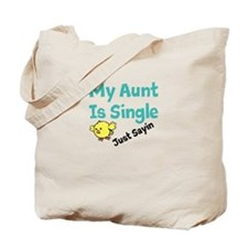 Single Aunt Tote Bag