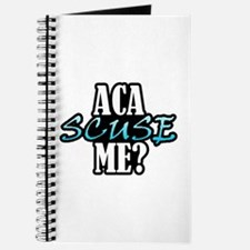 Aca Scuse Me? Journal