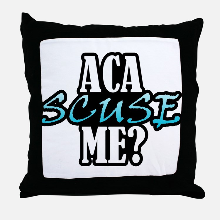 Aca Scuse Me? Throw Pillow