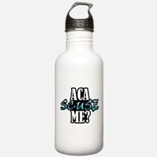 Aca Scuse Me? Water Bottle