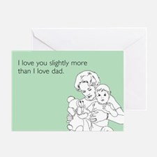 Love You More Than Dad Greeting Card