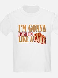 Finish Him Like A Cheesecake T-Shirt