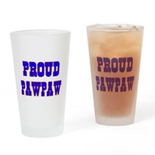 Proud Pawpaw Drinking Glass
