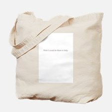 I want to help inside Tote Bag