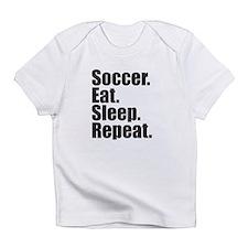 Soccer Eat Sleep Repeat Infant T-Shirt