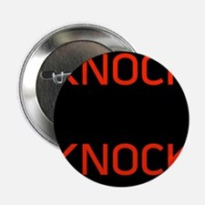 "Knock Knock 2.25"" Button"