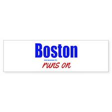 Boston Runs On Bumper Sticker