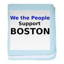 We the People Support Boston baby blanket