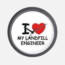 I love landfill engineers Wall Clock