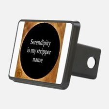 Serendipity is my stripper name Hitch Cover