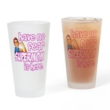 have no fear supermom is here funny Drinking Glass