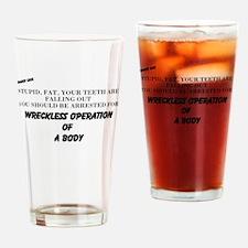 Funny Stupidity Drinking Glass