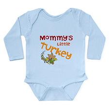 Mommys Little Turkey Long Sleeve Infant Bodysuit