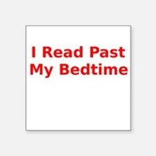 I Read Past My Bedtime Sticker