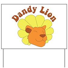 Dandy Lion Yard Sign