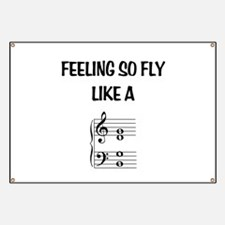 Feeling So Fly Banner