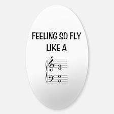 Feeling So Fly Sticker (Oval)