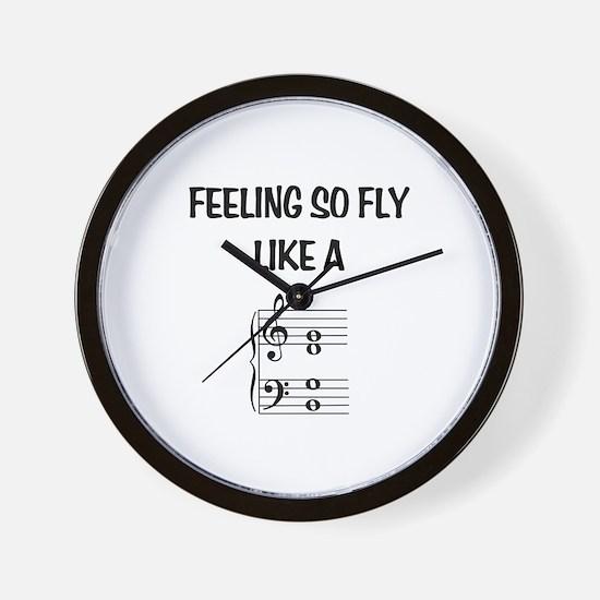 Feeling So Fly Wall Clock