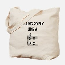 Feeling So Fly Tote Bag