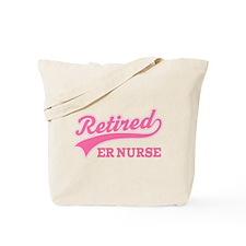 Retired ER Nurse Tote Bag