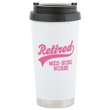 Retired Med-Surg Nurse Ceramic Travel Mug