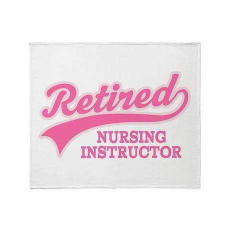 Retired Nursing Instructor Throw Blanket