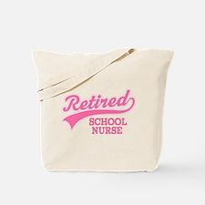 Retired School Nurse Tote Bag