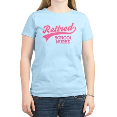 Retired School Nurse Women's Light T-Shirt