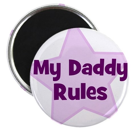 My Daddy Rules Magnet
