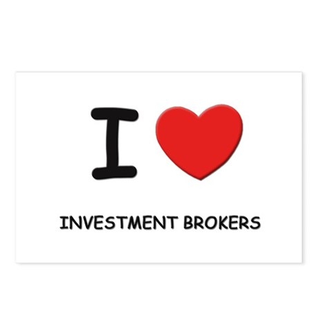 I love investment brokers Postcards (Package of 8)