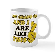 Me and Grand Pa are like this Mug