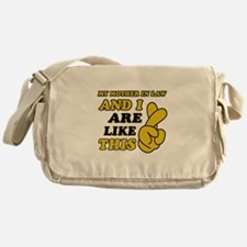 Me and Mother In Law are like this Messenger Bag