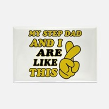 Me and Step Dad are like this Rectangle Magnet