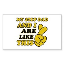 Me and Step Dad are like this Decal