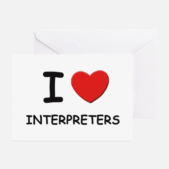 I love interpreters Greeting Cards (Pk of 10)