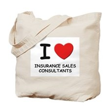 I love insurance sales consultants Tote Bag