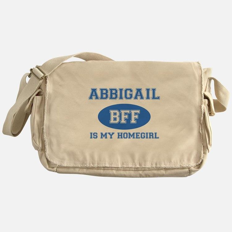 Abbigail is my homegirl Messenger Bag