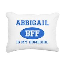 Abbigail is my homegirl Rectangular Canvas Pillow