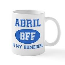 Abril is my homegirl Small Mug